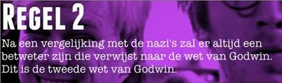 Na een vergelijking met de nazi's zal er altijd een betweter zijn die verwijst naar de wet van Godwin. Dit is de tweede wet van Godwin.